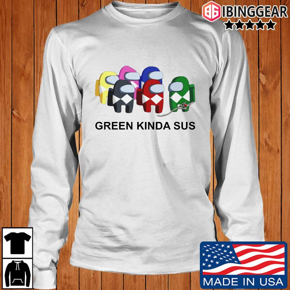 Official Green Kinda SUS Shirt Longsleeve Ibinggear trang