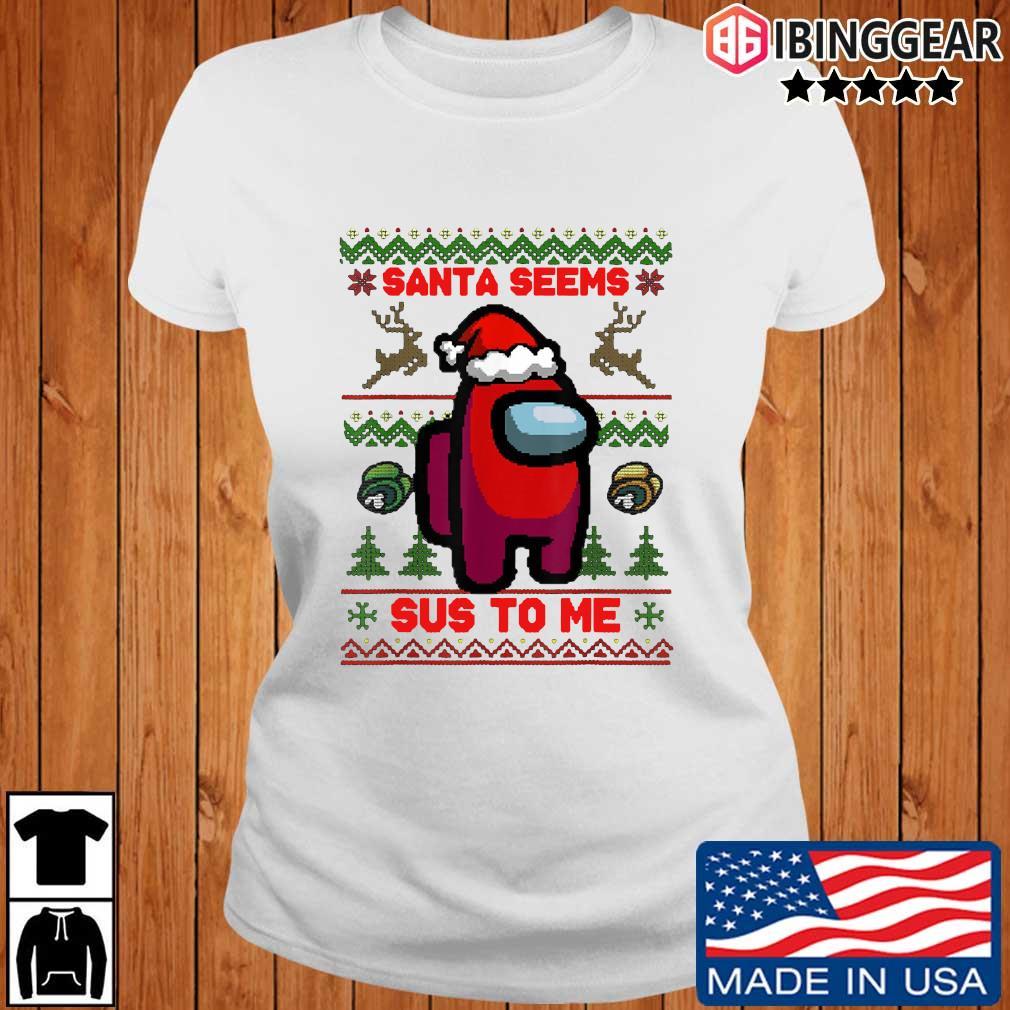 Santa Seems Sus To Me Ugly Christmas Sweater Ibinggear ladies trang