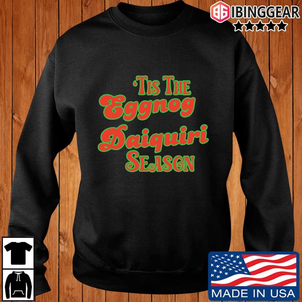 'Tis the eggnog daiquiri season shirt