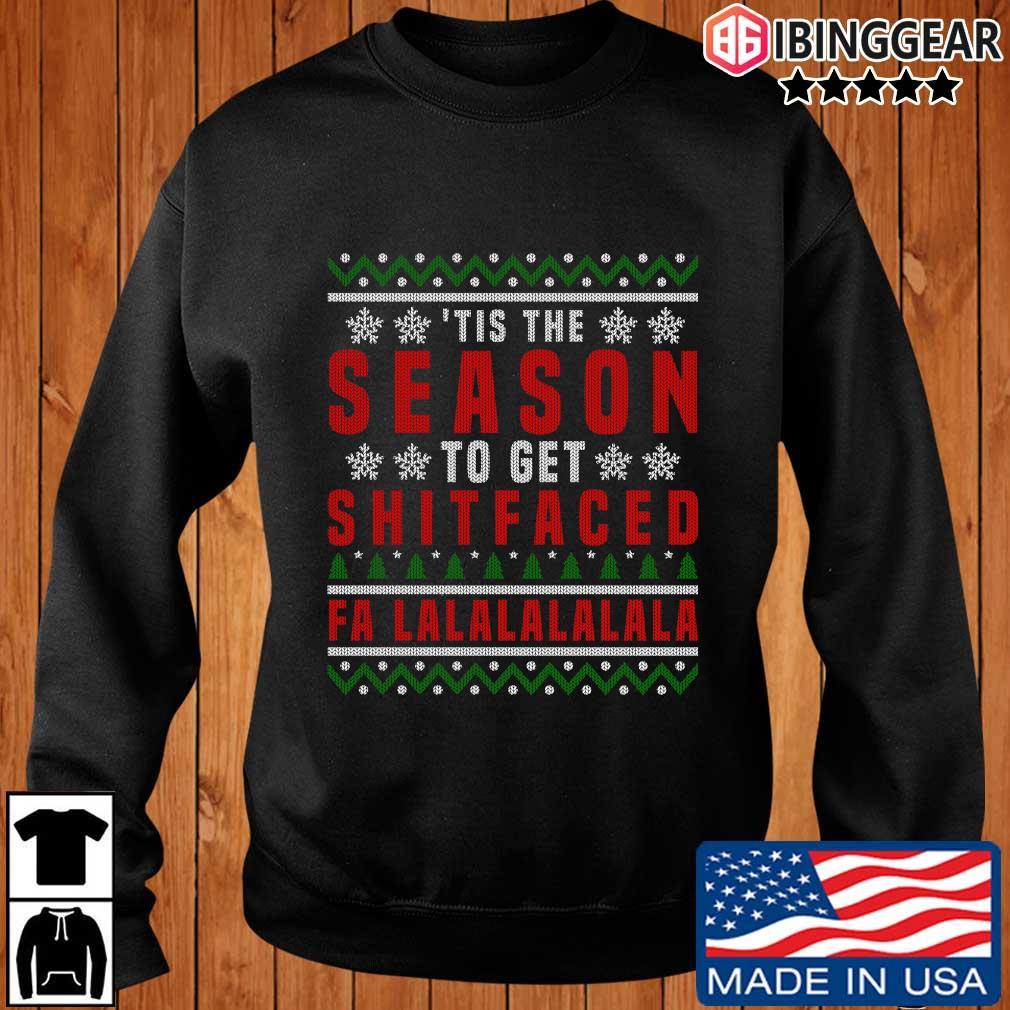 'Tis the to get shitfaced falalalala Ugly Christmas sweater