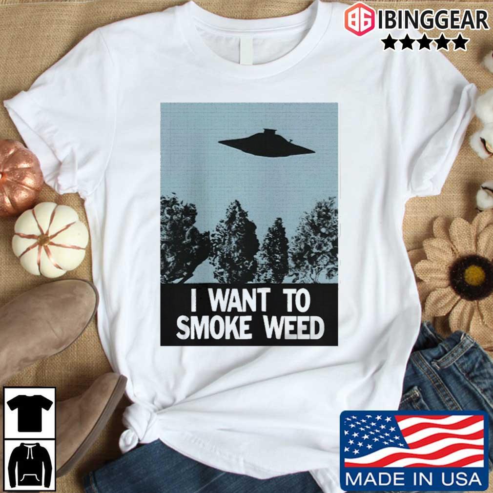 Ufo I Want To Smoke Weed Shirt Ibinggear den dai trang