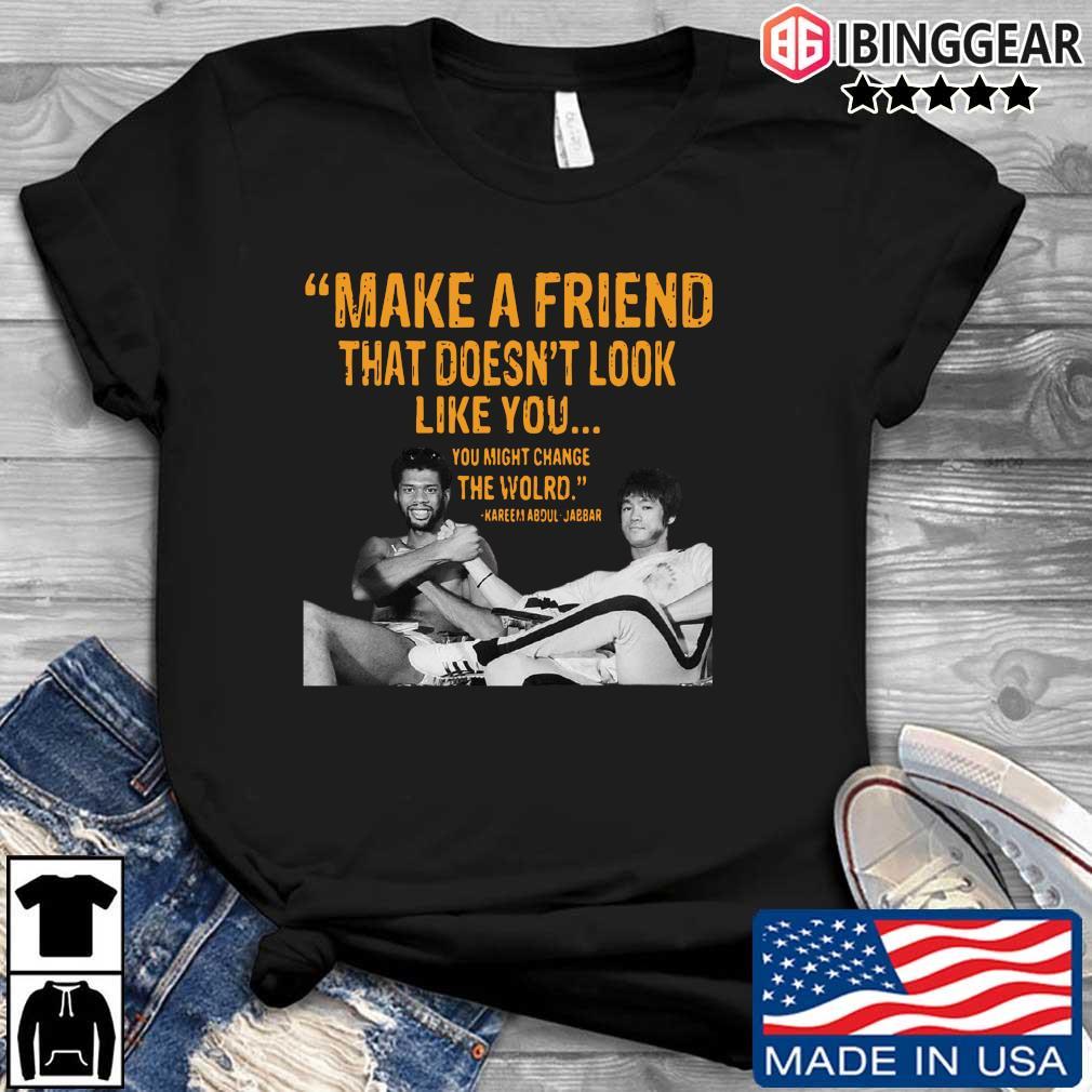 Make a friend that doesn't look like you you might change the world Kareem Abdul-Jabbar s Ibinggear den dai dien
