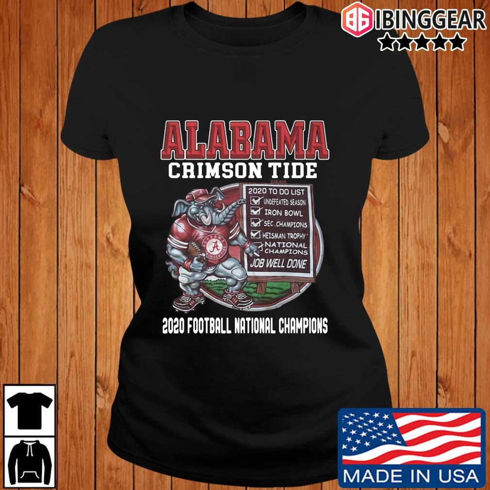 Alabama Crimson Tide 2020 to do list job well done 2020 football national Champions s Ibinggear ladies den