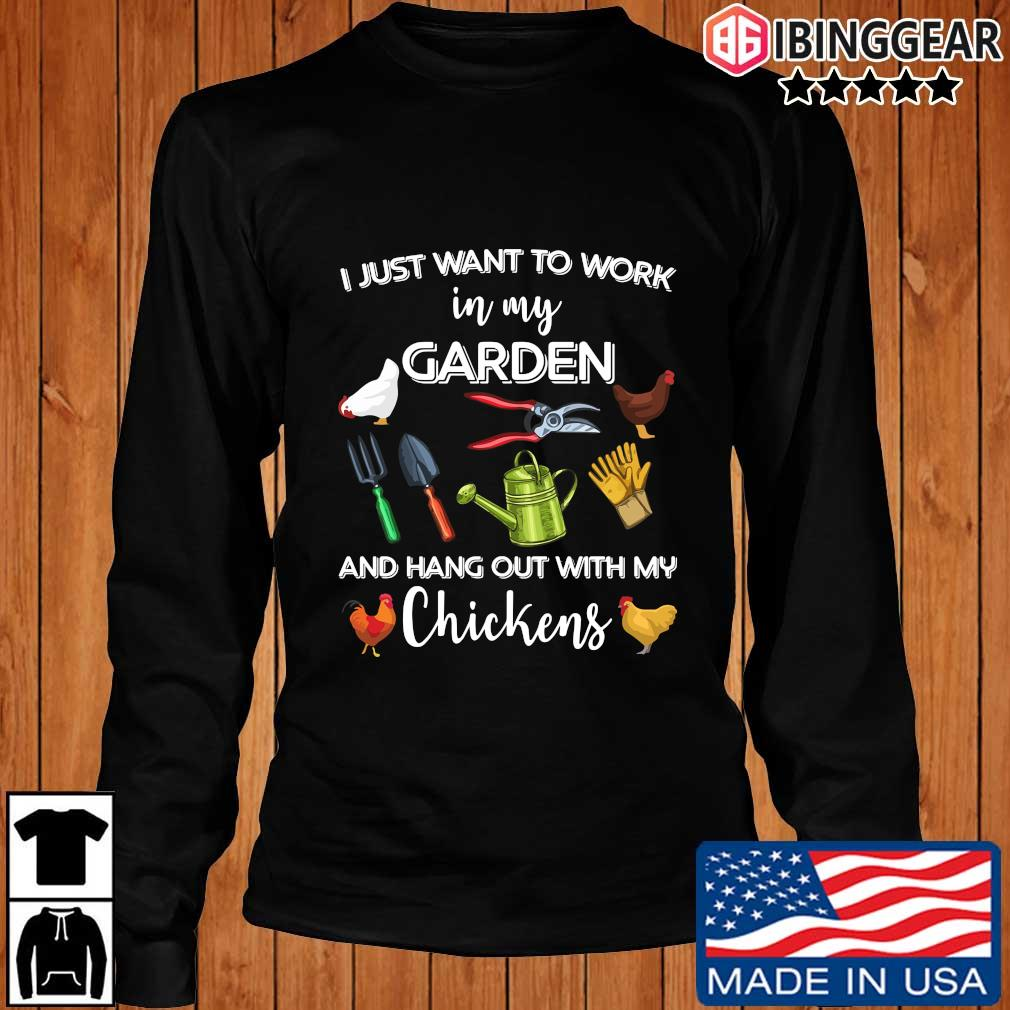 I just want to work in my garden and hang out with my chickens 2021 s Longsleeve Ibinggear den