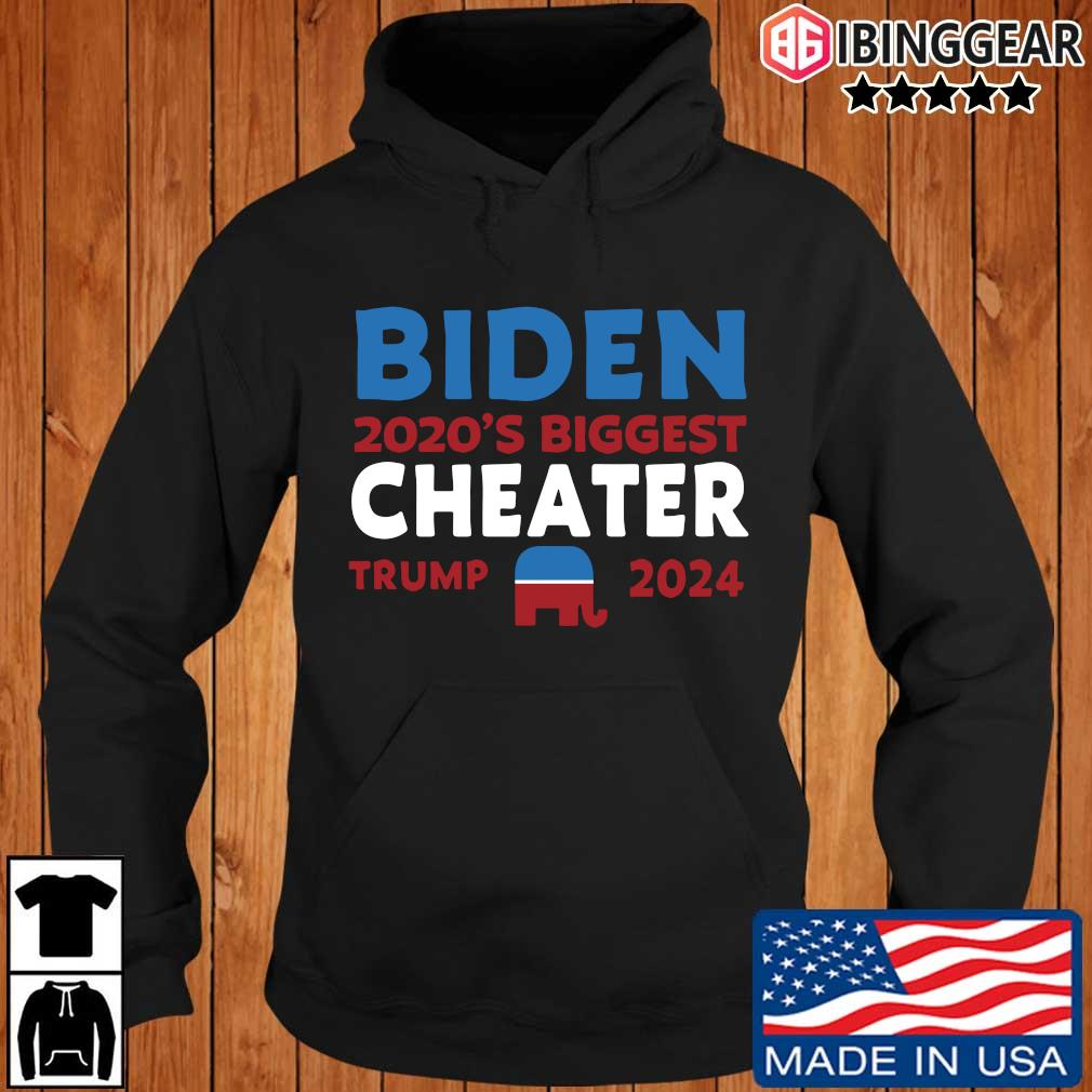Joe Biden 2020's biggest cheater Donald Trump 2024 s Ibinggear hoodie den