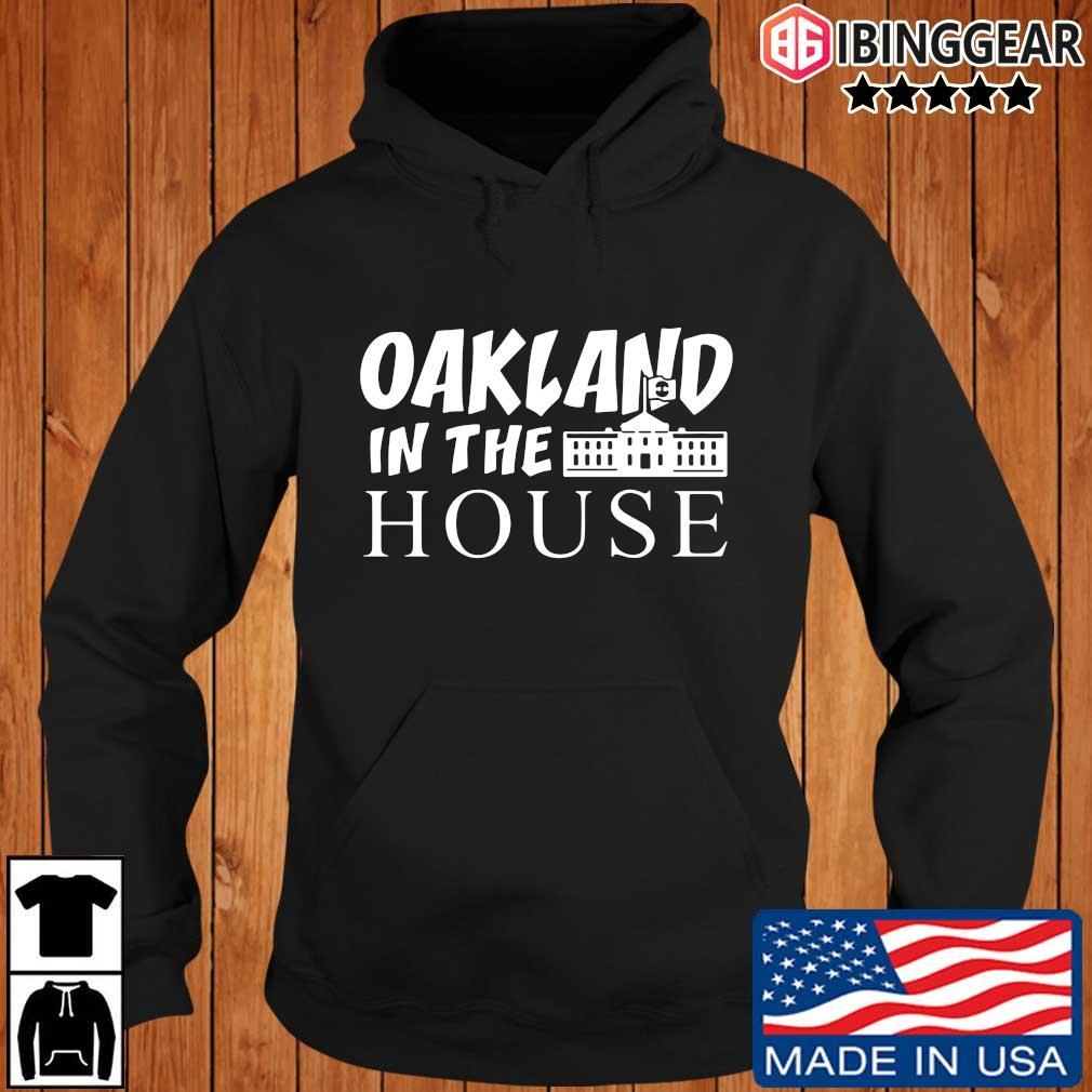 Oakland in the house s Ibinggear hoodie den