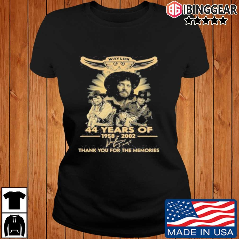 Official Waylon Jennings 44 Years Of 1958 2020 Signature Thank You For The Memories T-Shirt Ibinggear ladies den