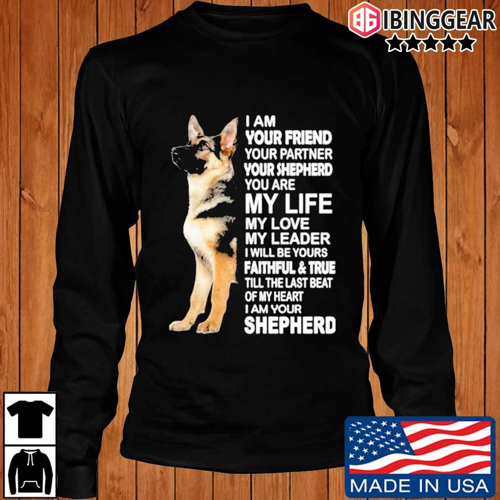Shepherd I am your friend your partner you're shepherd s Longsleeve Ibinggear den