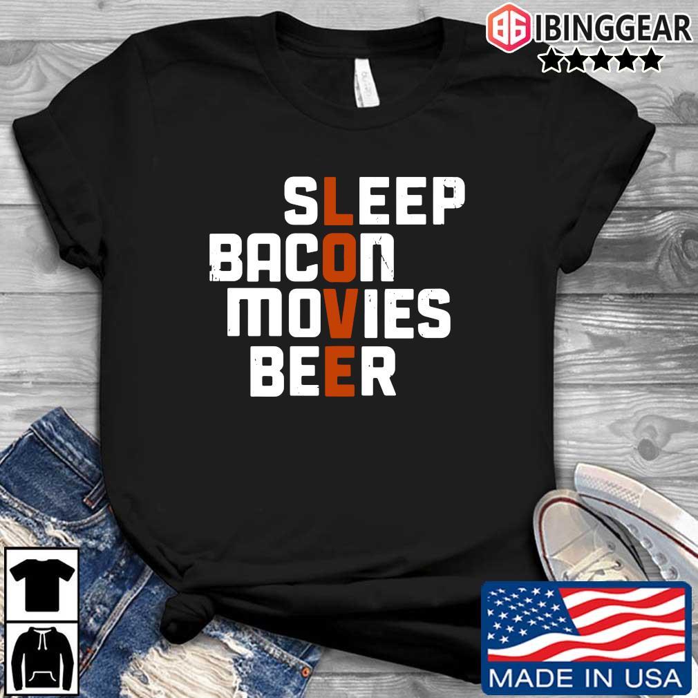 Sleep bacon movies beer shirt