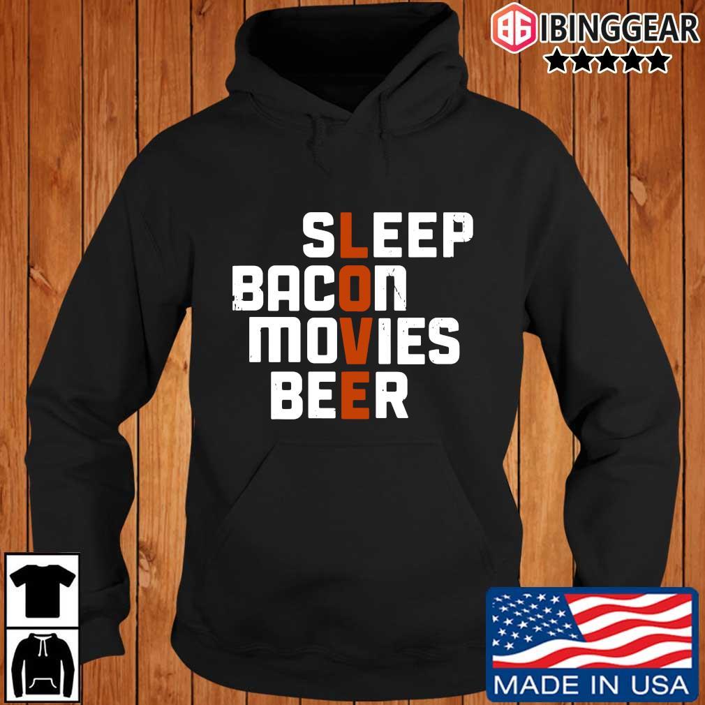 Sleep bacon movies beer s Ibinggear hoodie den