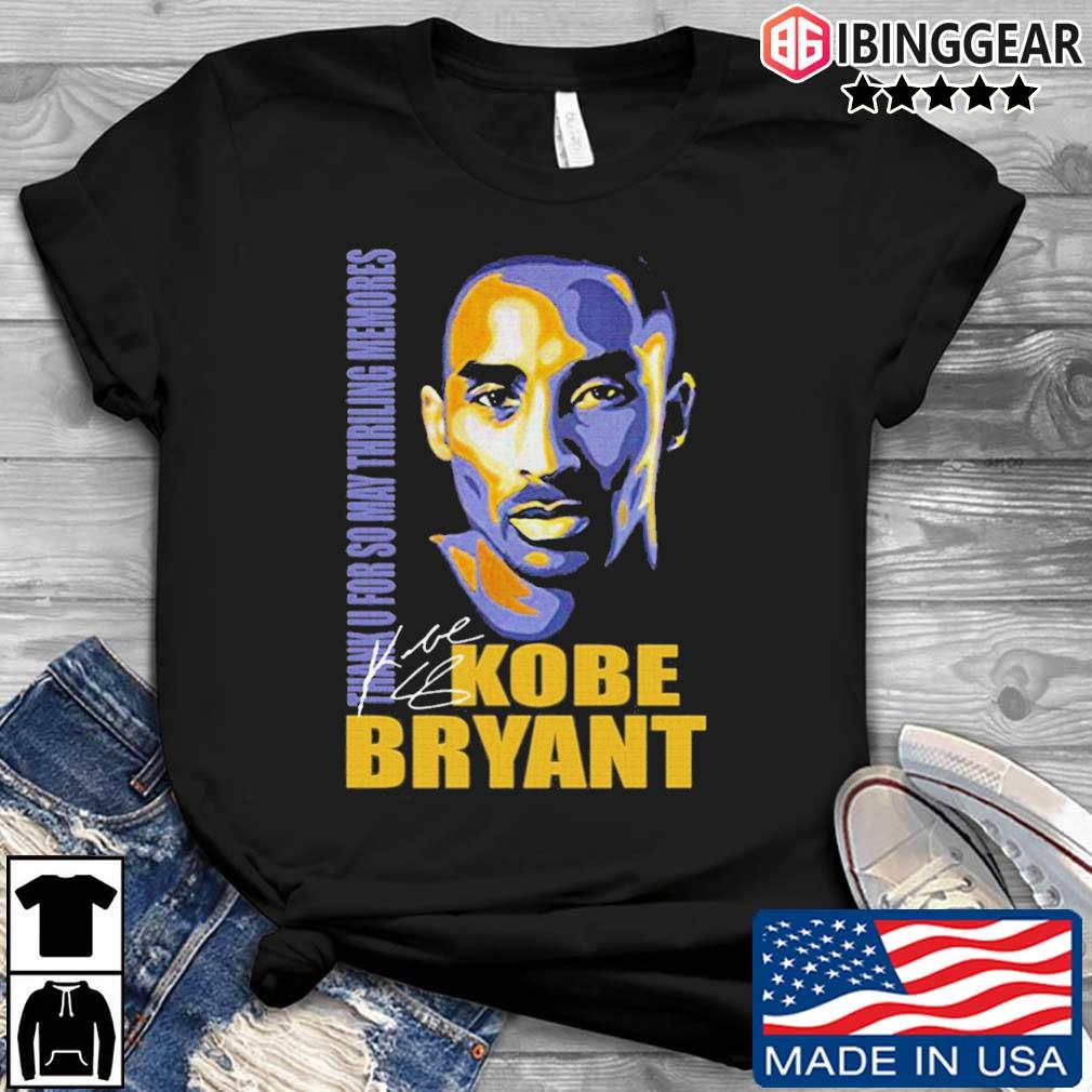 Thank You So May Thrilling Memories With Kobe Bryant Signature Shirt