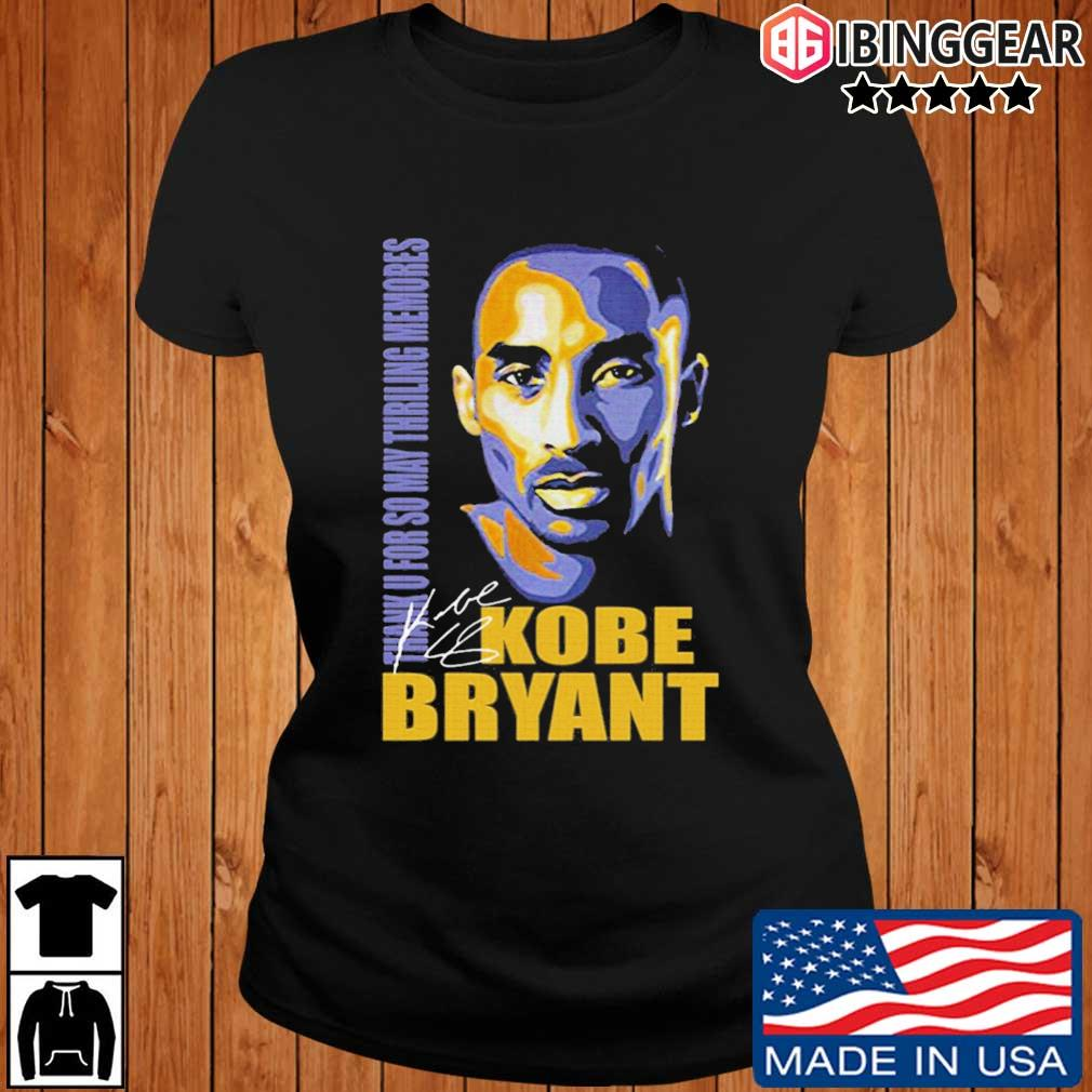 Thank You So May Thrilling Memories With Kobe Bryant Signature Shirt Ibinggear ladies den