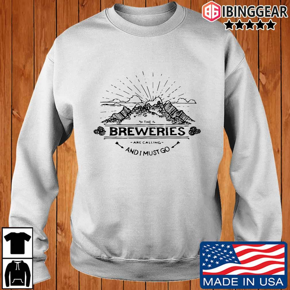 The breweries are calling and I must go s Ibinggear sweater trang