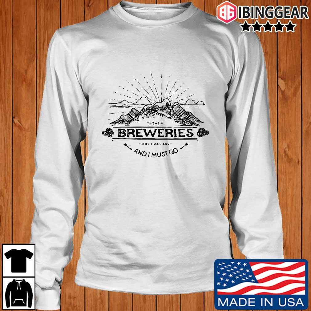 The breweries are calling and I must go s Longsleeve Ibinggear trang