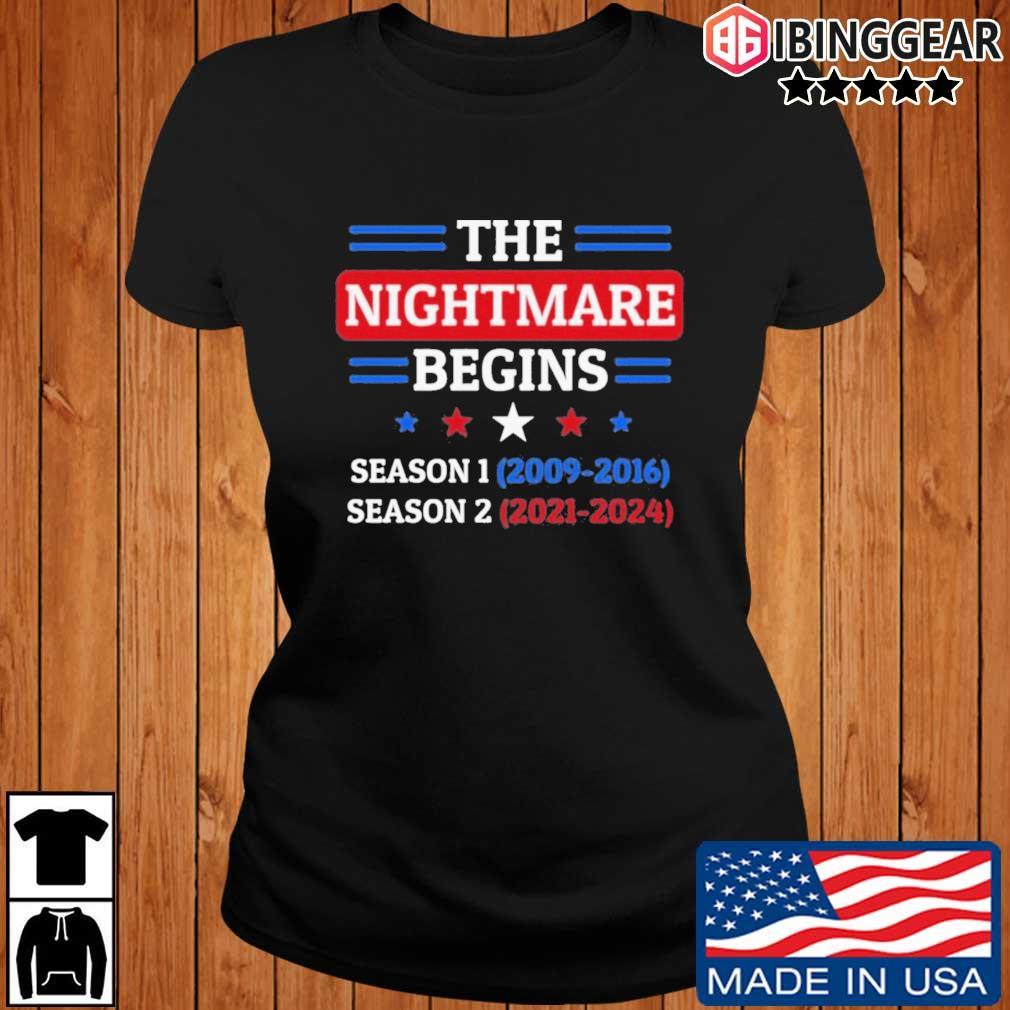 The Nightmare Begins January 20th 2021 T-Shirt Ibinggear ladies den