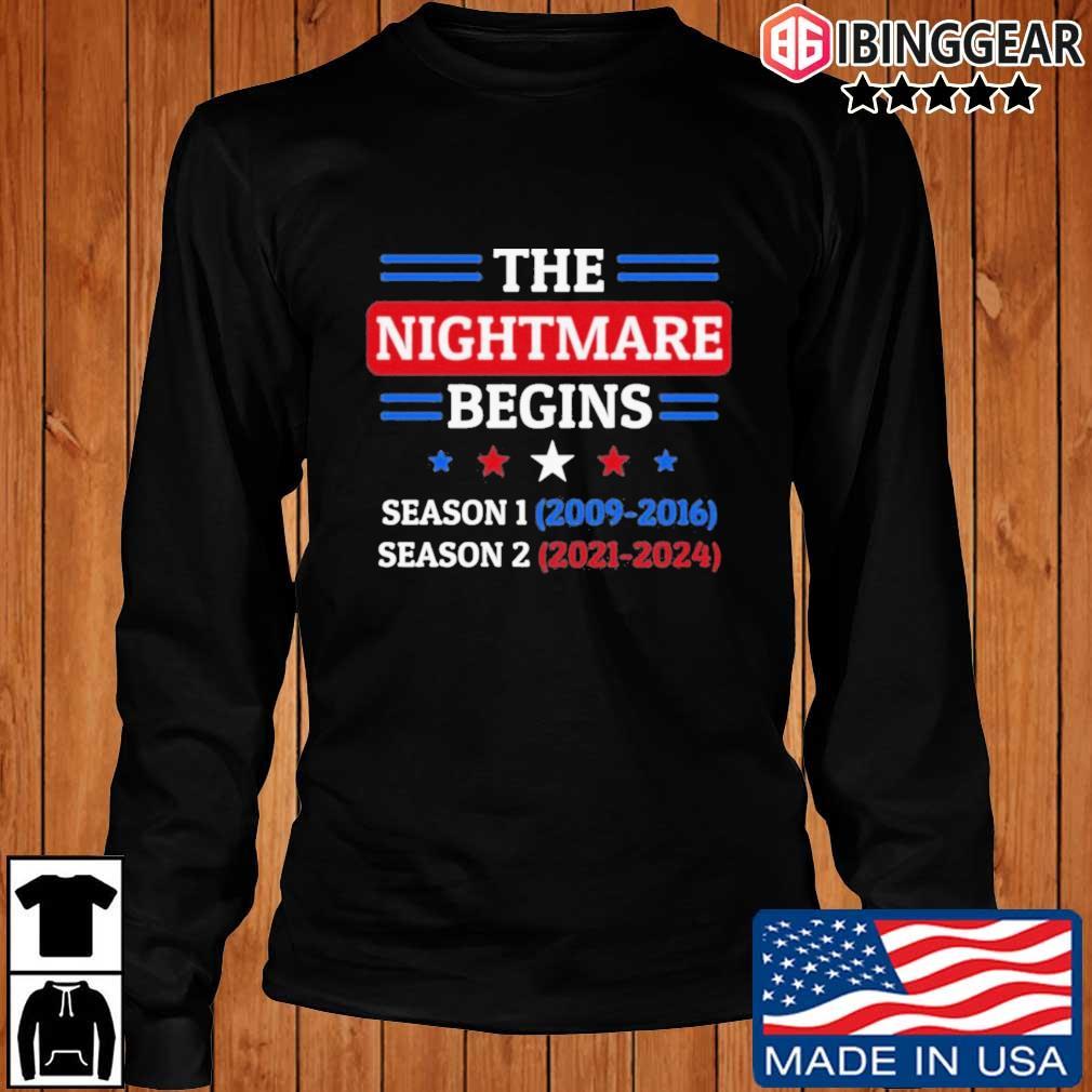 The Nightmare Begins January 20th 2021 T-Shirt Longsleeve Ibinggear den