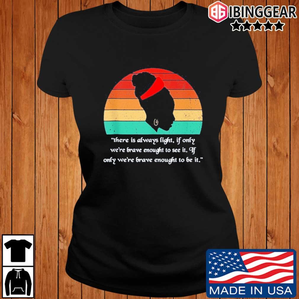 There is Always Light Amanda Gorman Vintage 2021 Shirt, Sweater Ibinggear ladies den