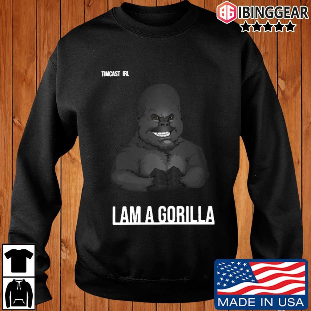 Tim pool I am Gorilla s Ibinggear sweater den