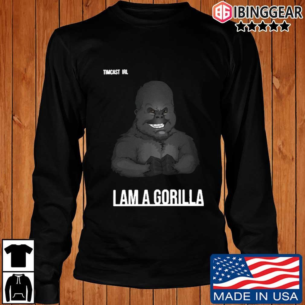 Tim pool I am Gorilla s Longsleeve Ibinggear den