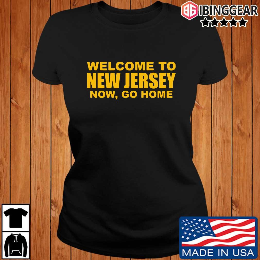 Welcome to New Jersey now go home sweats Ibinggear ladies den